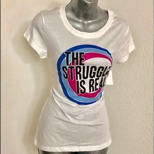 """Brand New Ladies """"The Struggle Is Real"""" T-Shirt!"""